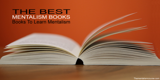 Mentalism Books (What are the best books about mentalism to buy)