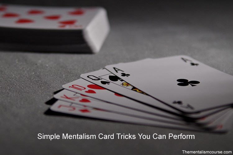7 Mentalism Card Tricks (Simple Card Tricks You Can Learn)