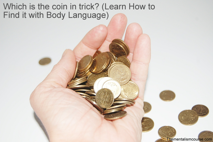 Which hand is the coin in trick? (Learn How to Find it with Body Language)